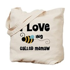 I Love Being Called Memaw Tote Bag