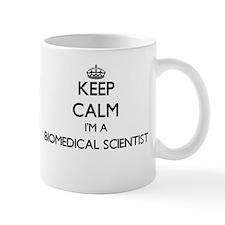 Keep calm I'm a Biomedical Scientist Mugs