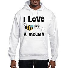 I Love Being A Meema Hoodie