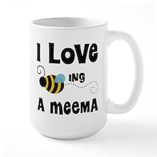 I Love Being A Meema Mug