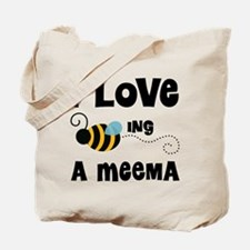I Love Being A Meema Tote Bag