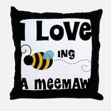 I Love Being A Meemaw Throw Pillow
