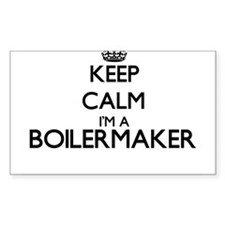 Keep calm I'm a Boilermaker Decal