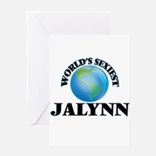 World's Sexiest Jalynn Greeting Cards