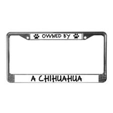 Owned by a Chihuahua License Plate Frame