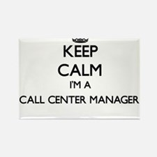 Keep calm I'm a Call Center Manager Magnets