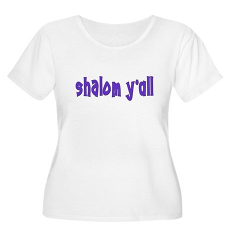 JEWISH SHALOM Y'ALL Women's Plus Size Scoop Neck T