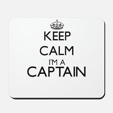 Keep calm I'm a Captain Mousepad