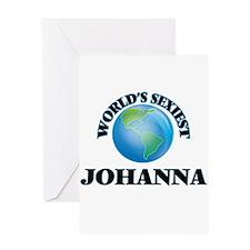World's Sexiest Johanna Greeting Cards