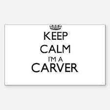 Keep calm I'm a Carver Decal
