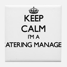 Keep calm I'm a Catering Manager Tile Coaster