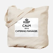 Keep calm I'm a Catering Manager Tote Bag