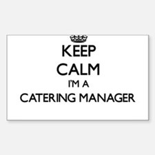 Keep calm I'm a Catering Manager Decal