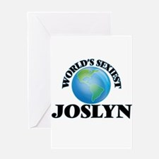 World's Sexiest Joslyn Greeting Cards