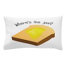 Where's the Jam Pillow Case
