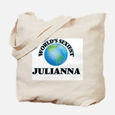 World's Sexiest Julianna Tote Bag
