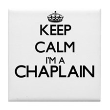 Keep calm I'm a Chaplain Tile Coaster