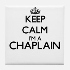 Keep calm I'm a Chaplain Tile Coaster