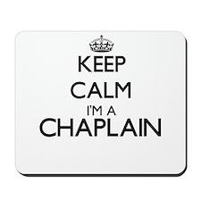 Keep calm I'm a Chaplain Mousepad