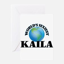 World's Sexiest Kaila Greeting Cards