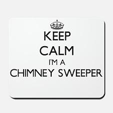 Keep calm I'm a Chimney Sweeper Mousepad