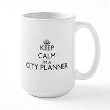 Keep calm I'm a City Planner Mugs