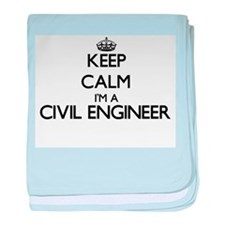 Keep calm I'm a Civil Engineer baby blanket