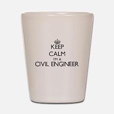 Keep calm I'm a Civil Engineer Shot Glass