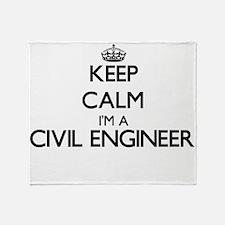 Keep calm I'm a Civil Engineer Throw Blanket