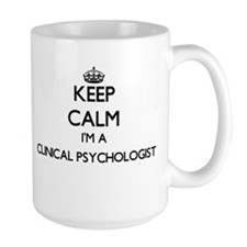 Keep calm I'm a Clinical Psychologist Mugs