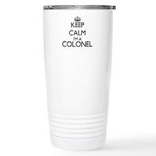 Keep calm I'm a Colonel Travel Mug