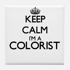 Keep calm I'm a Colorist Tile Coaster