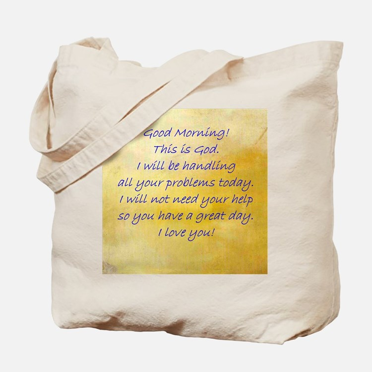 Good Morning From God Tote Bag