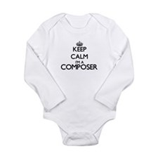 Keep calm I'm a Composer Body Suit