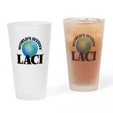 World's Sexiest Laci Drinking Glass
