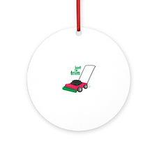Just A Trim Ornament (Round)