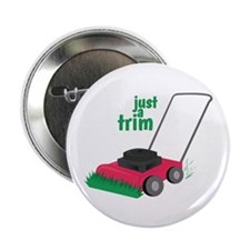 "Just A Trim 2.25"" Button (10 pack)"