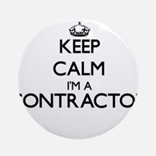 Keep calm I'm a Contractor Ornament (Round)