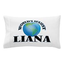 World's Sexiest Liana Pillow Case