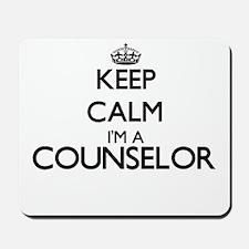 Keep calm I'm a Counselor Mousepad