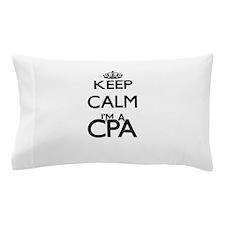 Keep calm I'm a Cpa Pillow Case