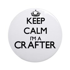 Keep calm I'm a Crafter Ornament (Round)