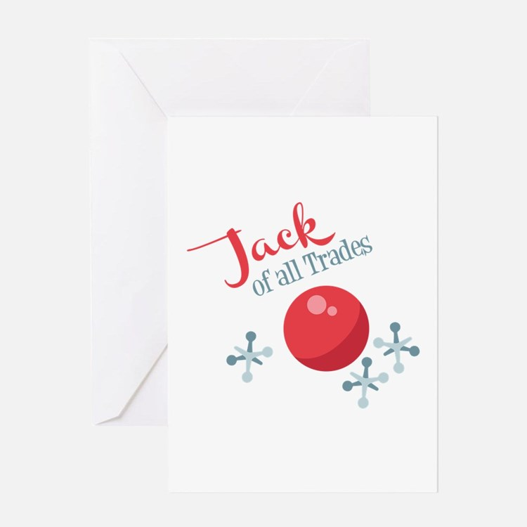 Jack Of All Trades Greeting Cards