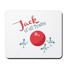 Jack Of All Trades Mousepad