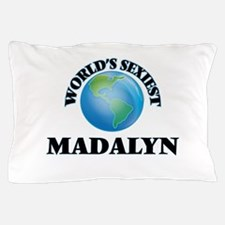 World's Sexiest Madalyn Pillow Case