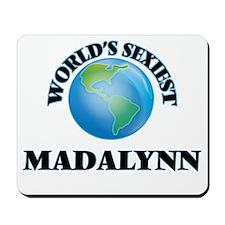 World's Sexiest Madalynn Mousepad