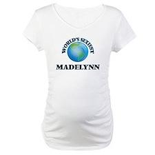World's Sexiest Madelynn Shirt
