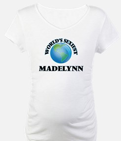 World's Sexiest Madelynn Shirt