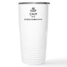 Keep calm I'm a Databas Travel Mug
