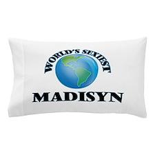 World's Sexiest Madisyn Pillow Case